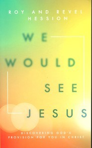 """We Would See Jesus"" by Roy and Revel Hession"
