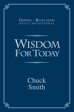 """Wisdom for Today"" by Pastor Chuck Smith in Paperback"