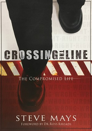 Crossing the Line by Steve Mays