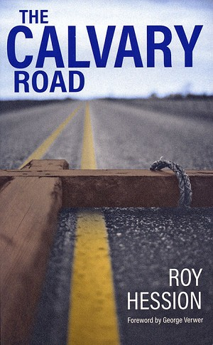 """The Calvary Road"" by Roy Hession"