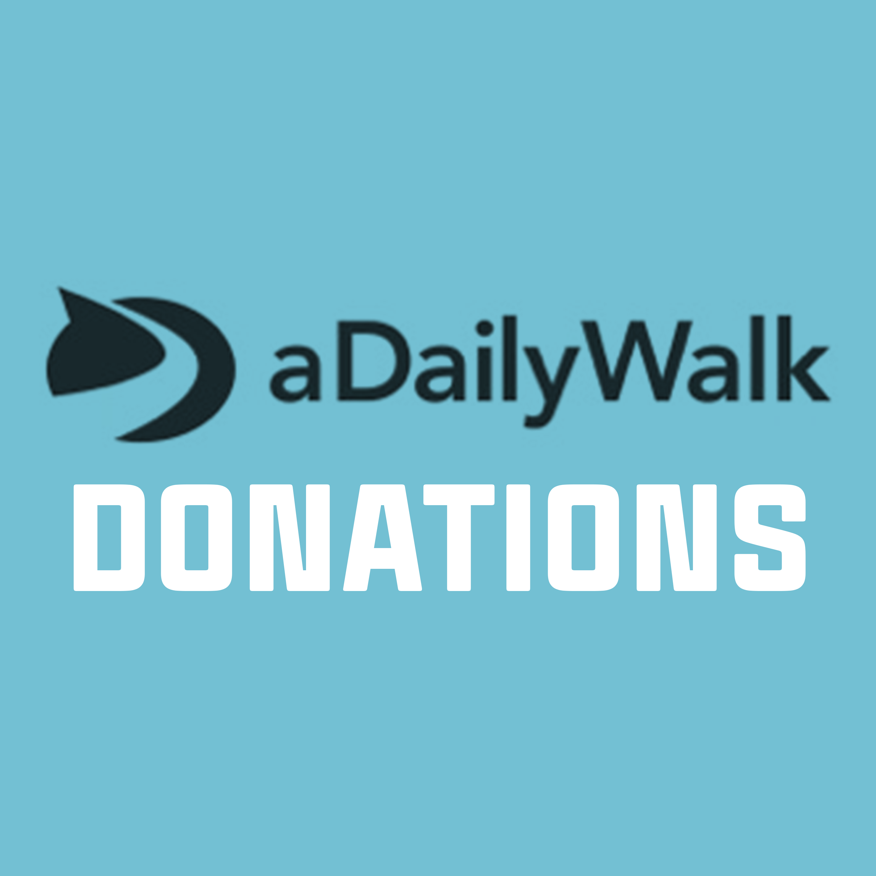 Donation to support A Daily Walk